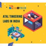 EVERYTHING YOU NEED TO KNOW ABOUT ATAL TINKERING LABS IN INDIA